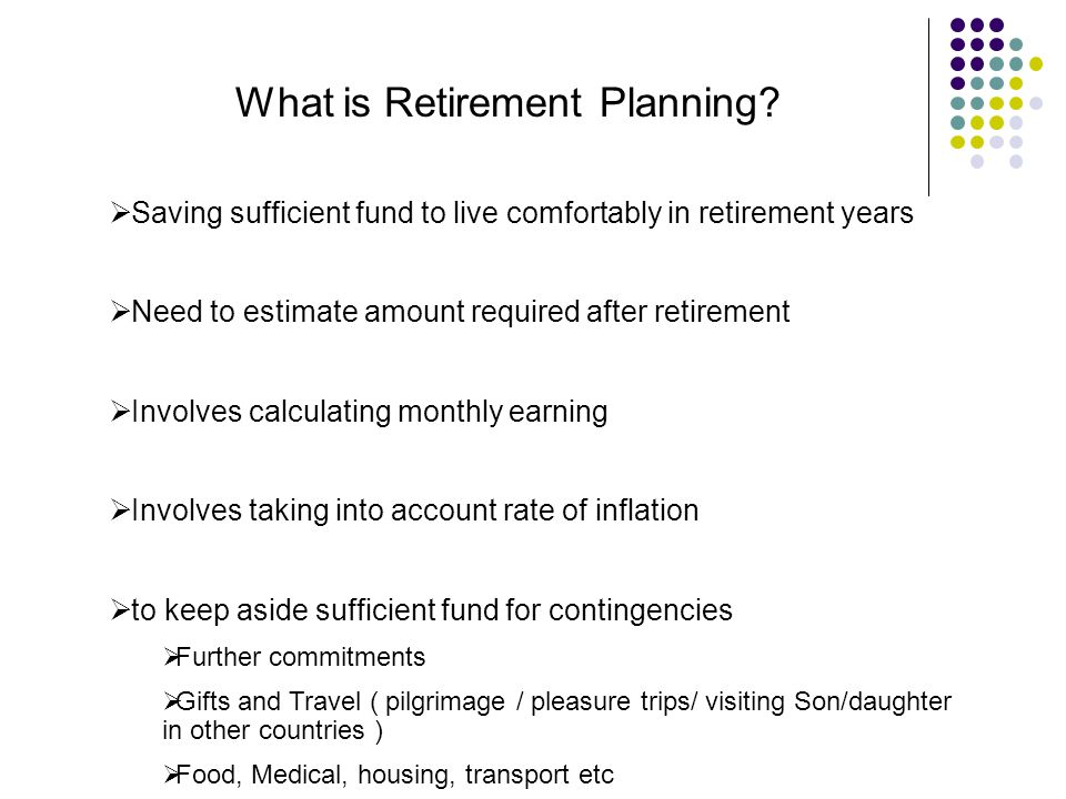 What is Retirement Planning.