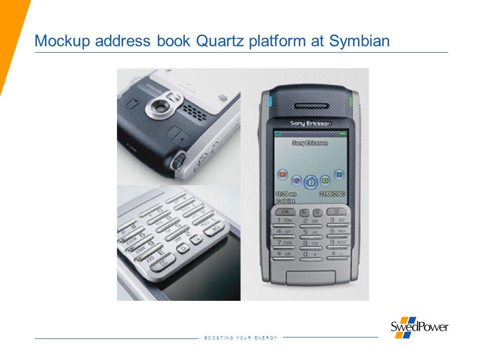 B O O S T I N G Y O U R E N E R G Y Mockup address book Quartz platform at Symbian