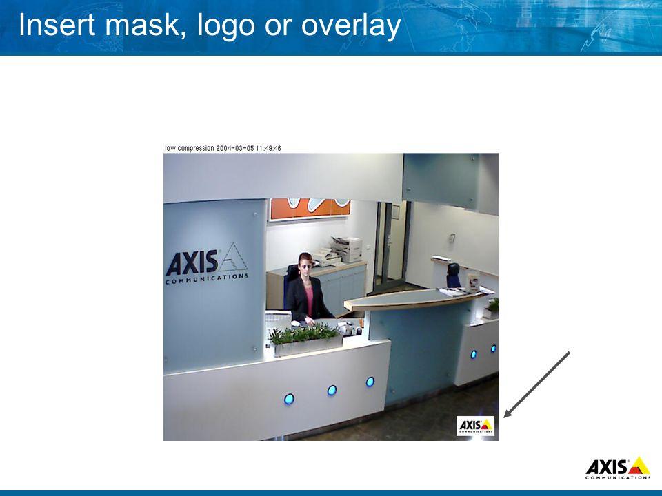 Insert mask, logo or overlay