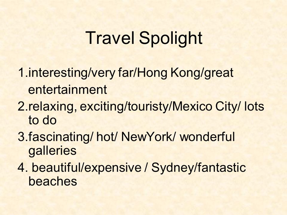 Make your travel ad.Travel Spotlight_______.