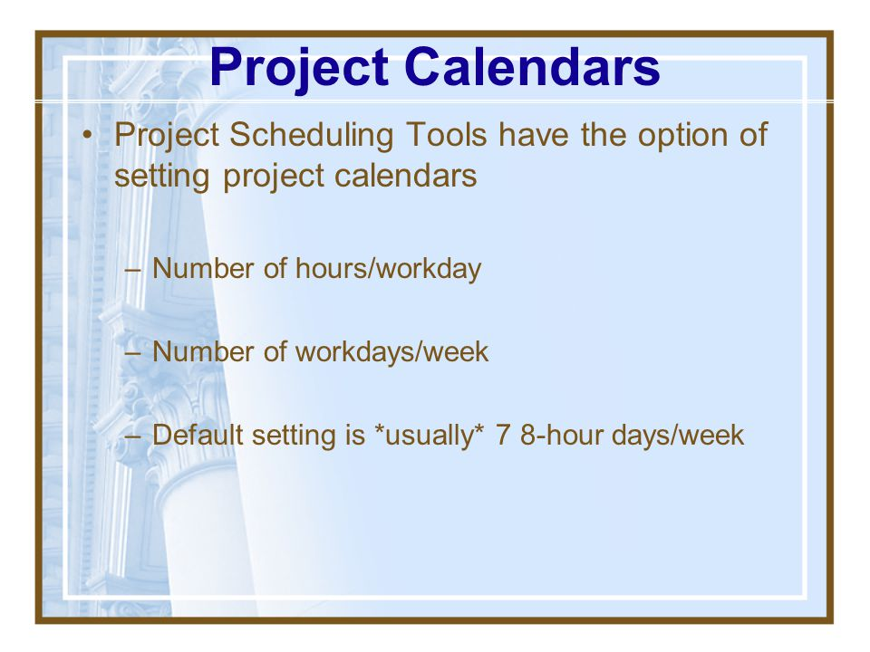 Example Schedule in Microsoft Project Use information from previous exercise Scheduling Computer Tools