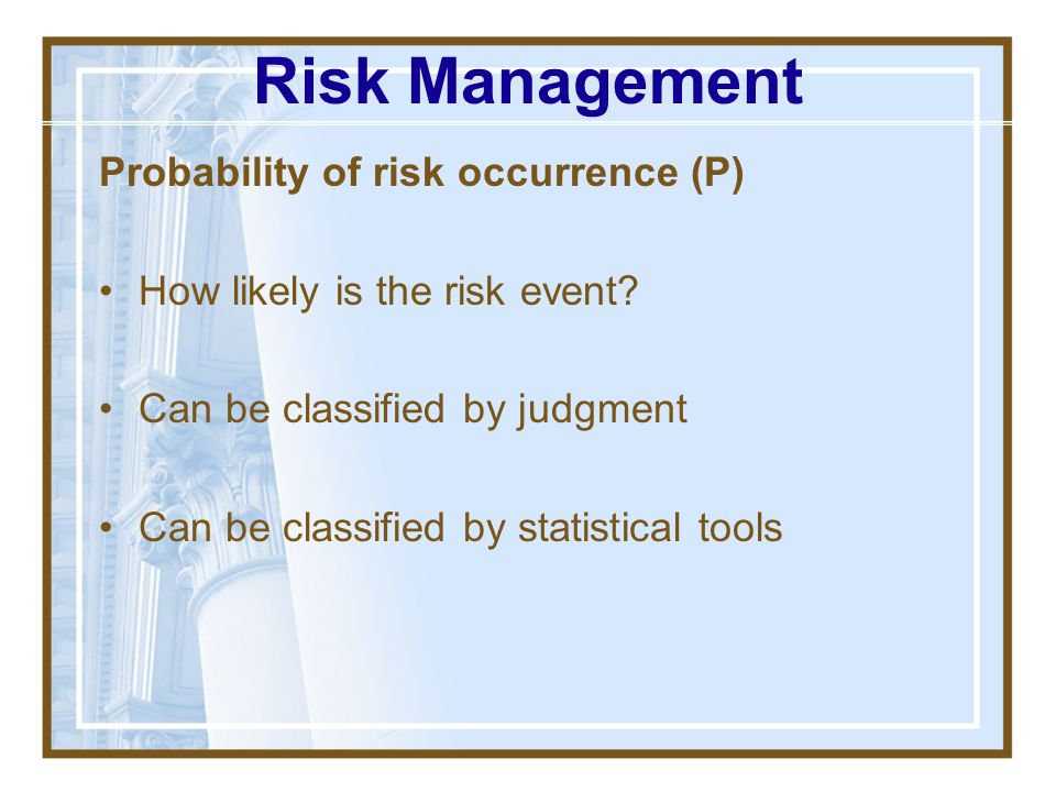 Risk (Identification) Something that affects triple constraint objectives Negative Positive (Examples?) Measurable/Quantifiable is best, but sometimes