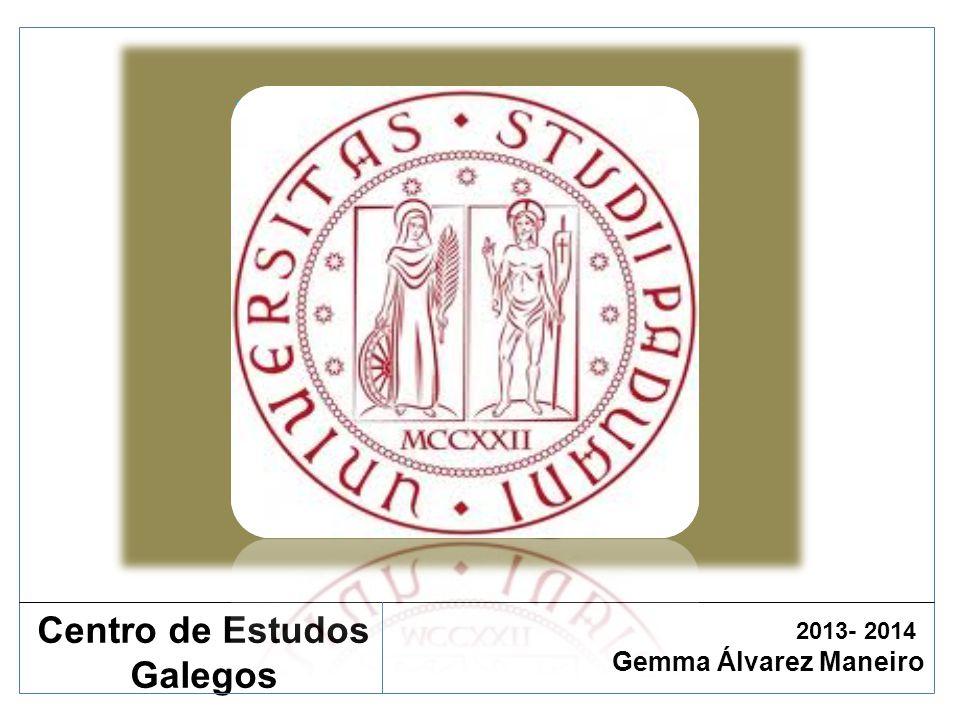 Historia da Lingua Galega Gemma Álvarez Maneiro Centro de Estudos Galegos 2013- 2014