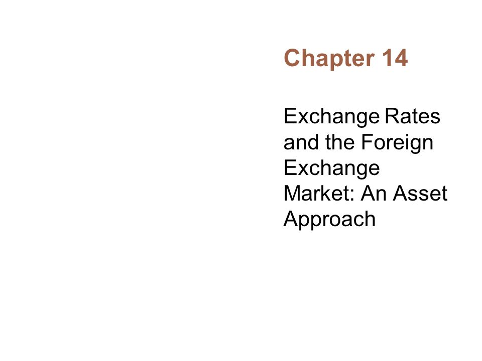 Table 14-1: Exchange Rate Quotations Value of $1.00
