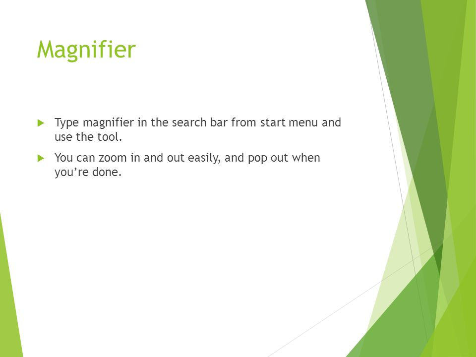 Magnifier  Type magnifier in the search bar from start menu and use the tool.