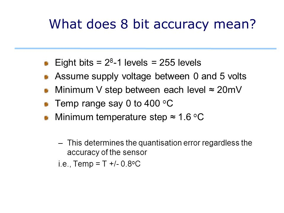 What does 8 bit accuracy mean.