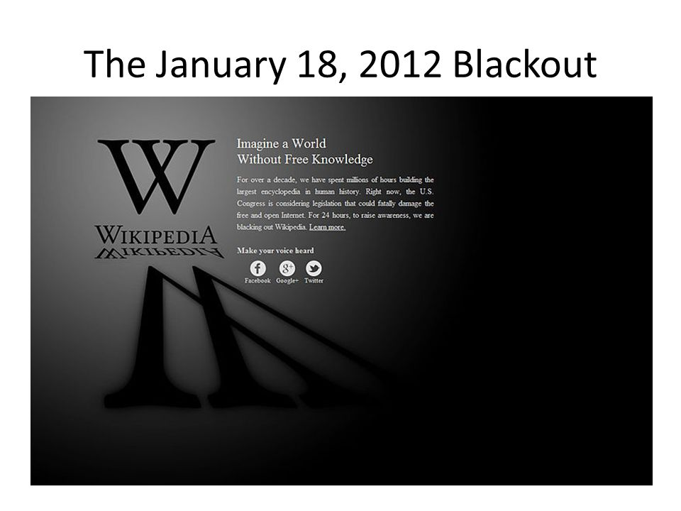 The January 18, 2012 Blackout