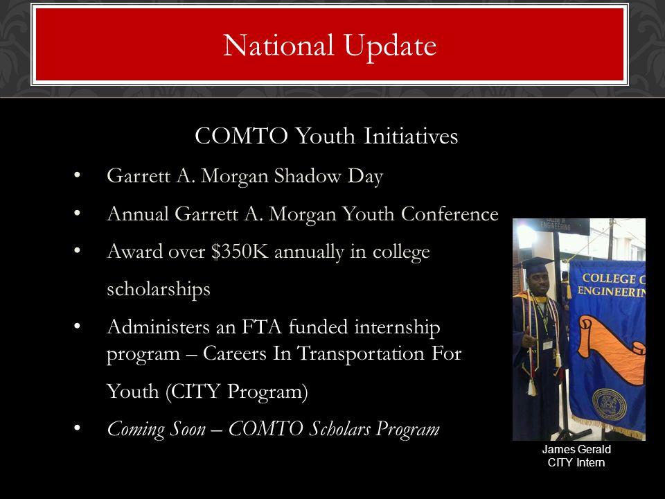 COMTO Youth Initiatives Garrett A. Morgan Shadow Day Annual Garrett A.