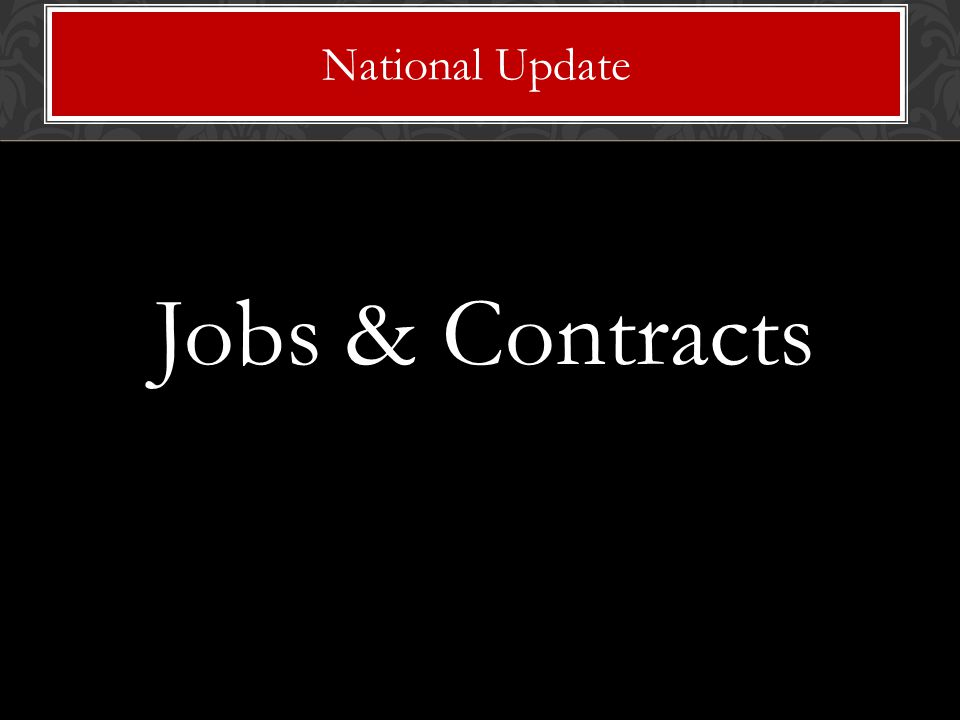 Jobs & Contracts National Update