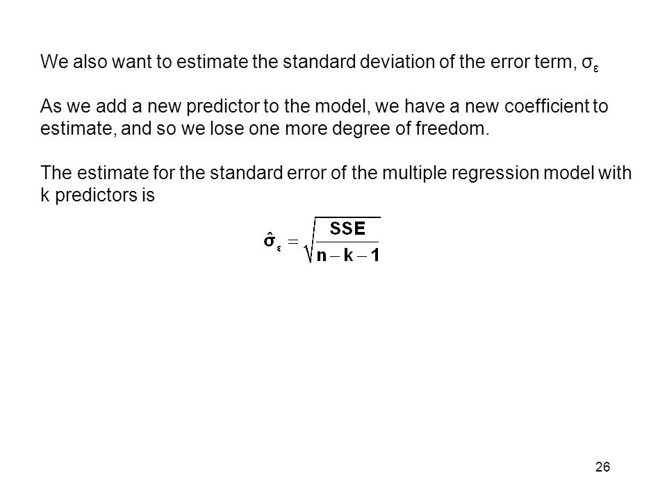 Use the SPSS output to find the standard error of this regression model: 27