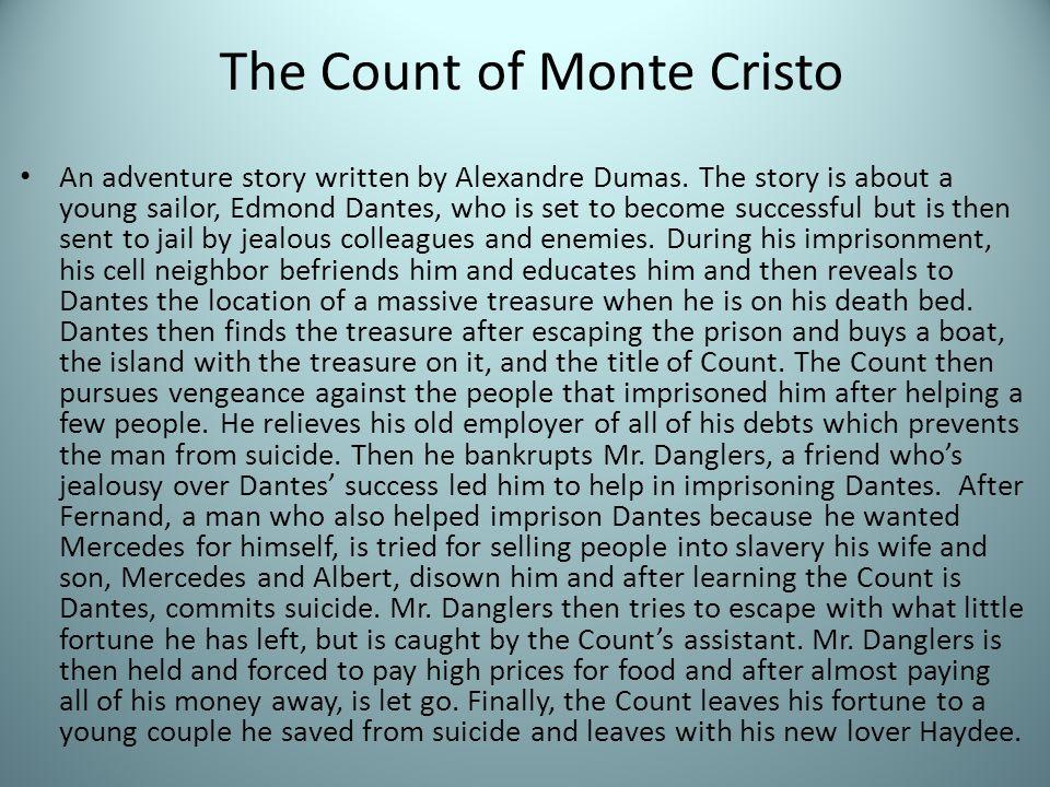 An adventure story written by Alexandre Dumas.