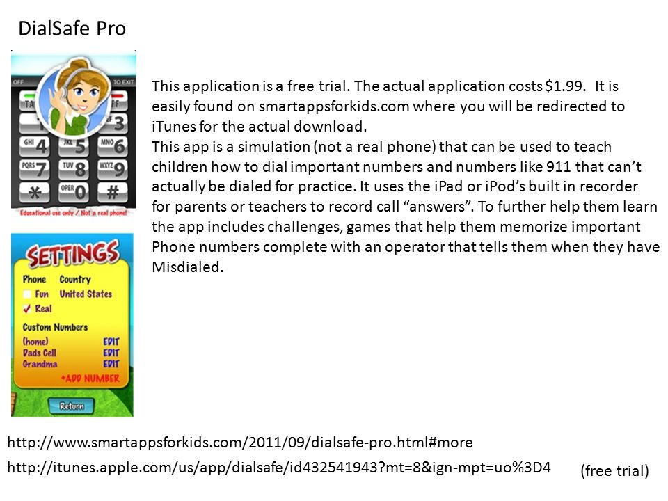 DialSafe Pro http://www.smartappsforkids.com/2011/09/dialsafe-pro.html#more This application is a free trial.