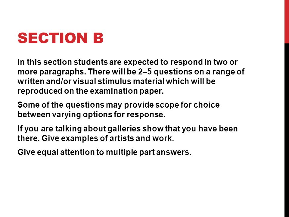 SECTION B In this section students are expected to respond in two or more paragraphs.
