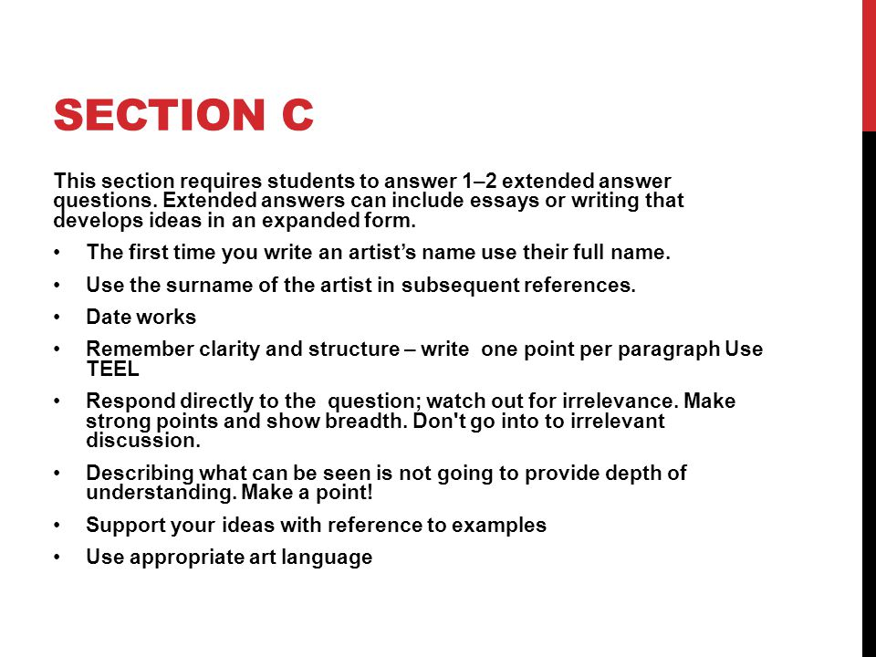 SECTION C This section requires students to answer 1–2 extended answer questions.