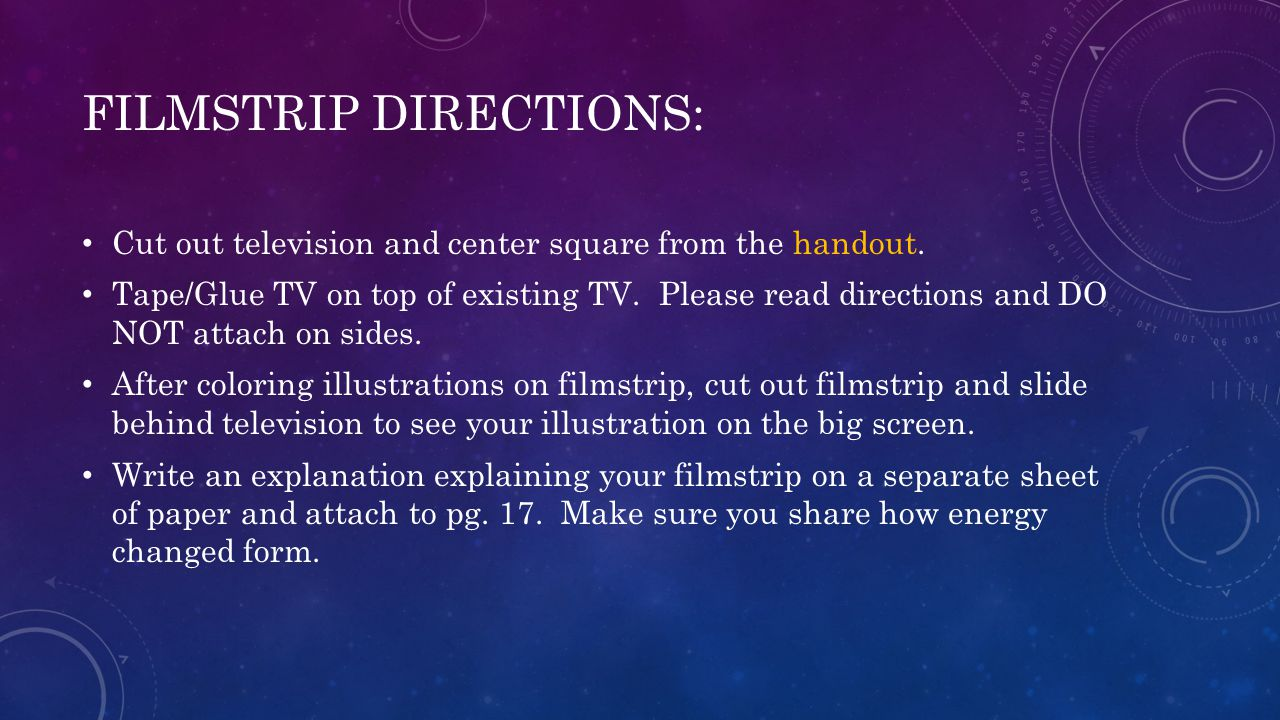 FILMSTRIP DIRECTIONS: Cut out television and center square from the handout. Tape/Glue TV on top of existing TV. Please read directions and DO NOT att