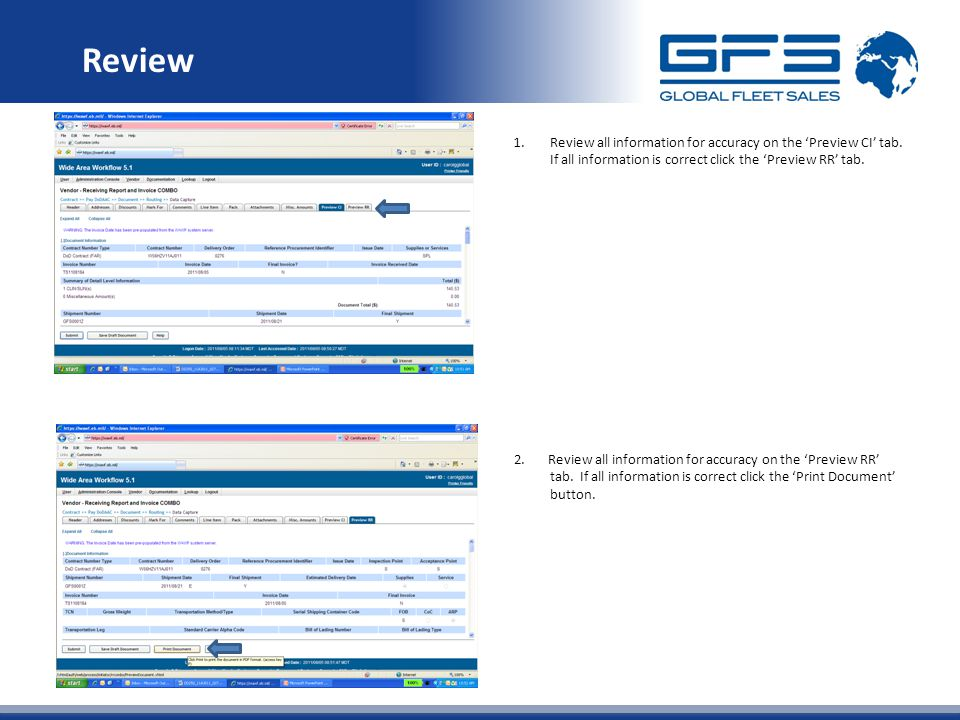Review 1.Review all information for accuracy on the 'Preview CI' tab. If all information is correct click the 'Preview RR' tab. 2. Review all informat