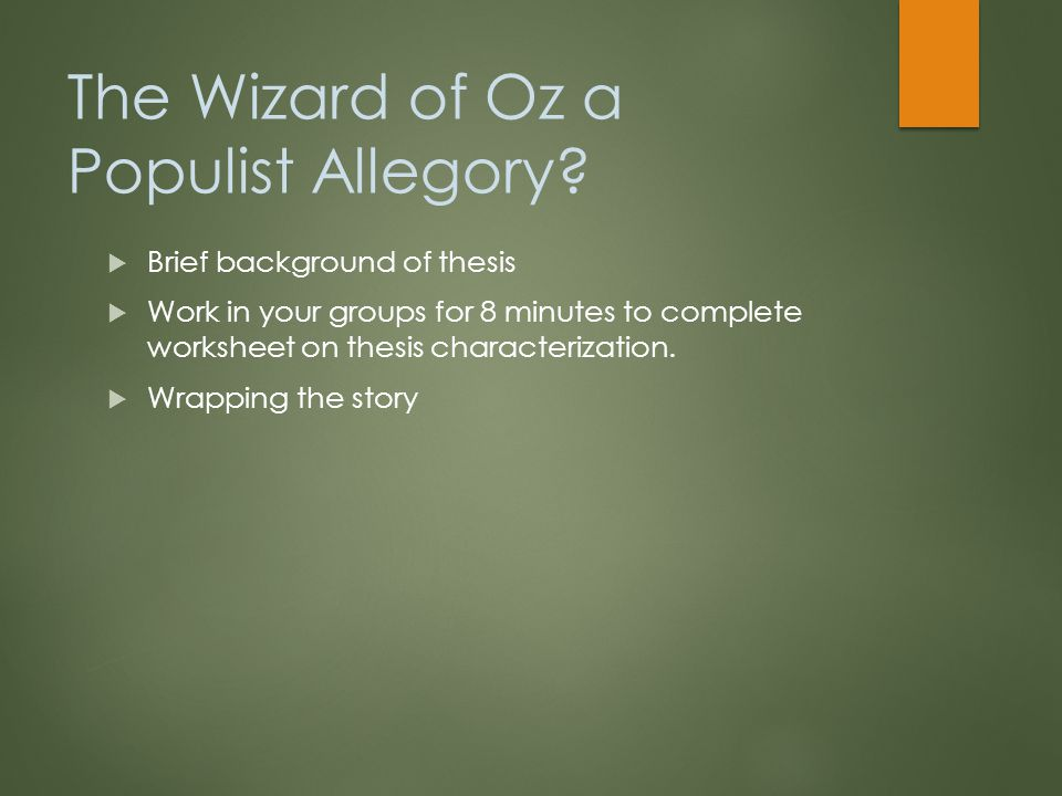 The Wizard of Oz a Populist Allegory.