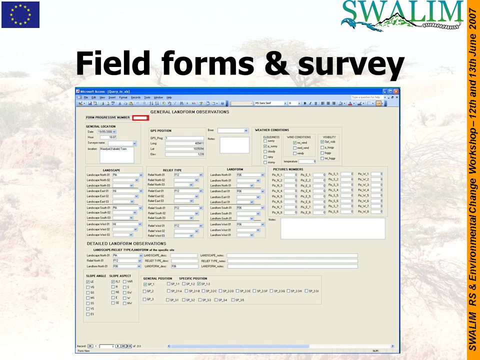 SWALIM RS & Environmental Change Workshop – 12th and 13th June 2007 Field forms & survey