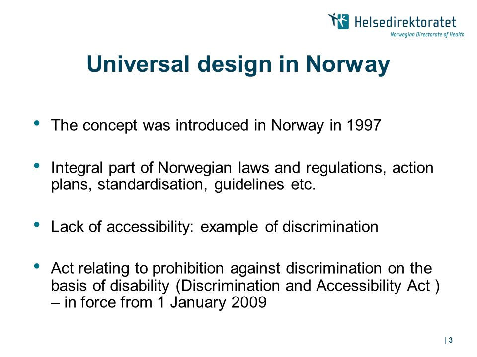 | 14 Conclusions Universal design may challenge structural/institutional discrimination.