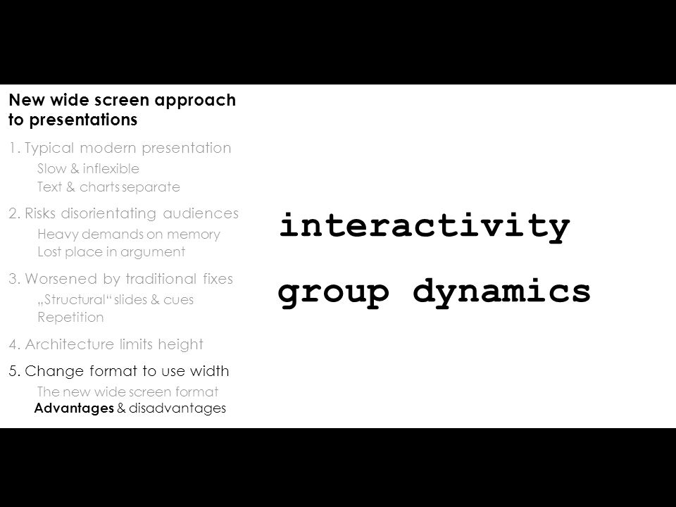 New wide screen approach to presentations 1.