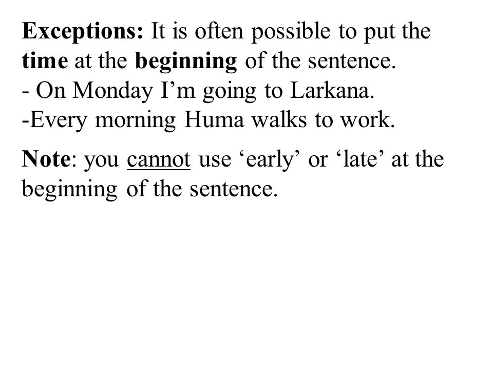 Practice 1: Decide whether the word order is right (R) or wrong (W) 1.