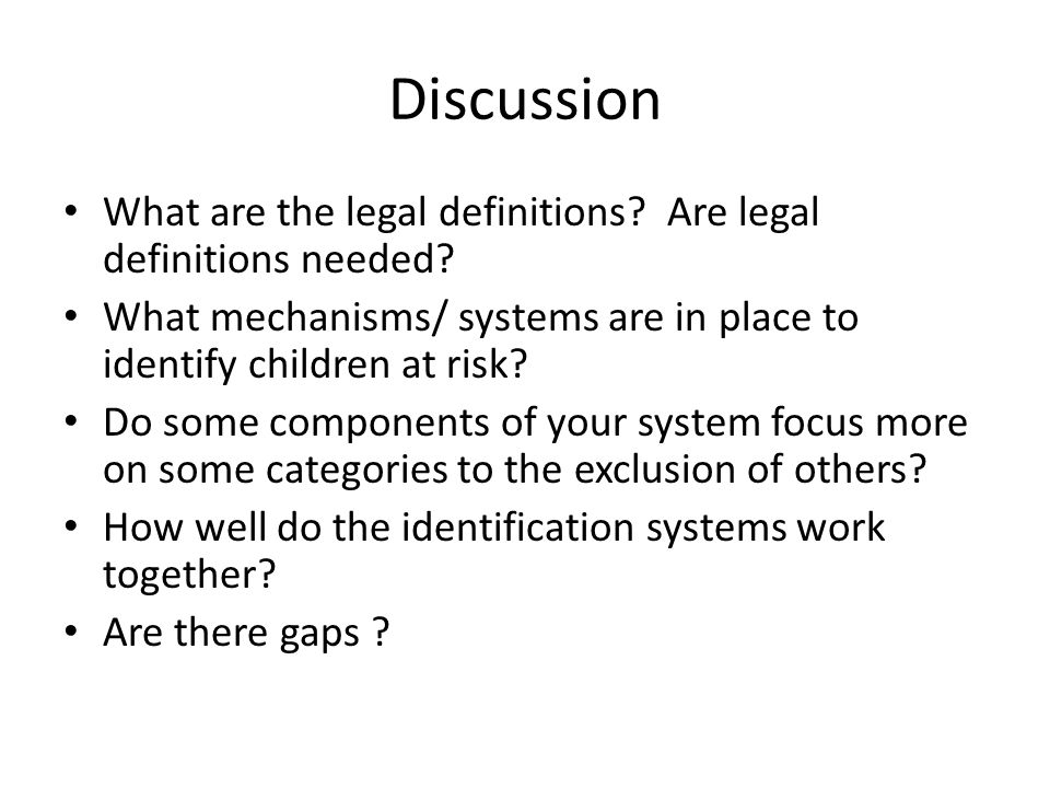 Discussion What are the legal definitions.Are legal definitions needed.