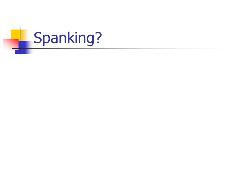 Spanking?