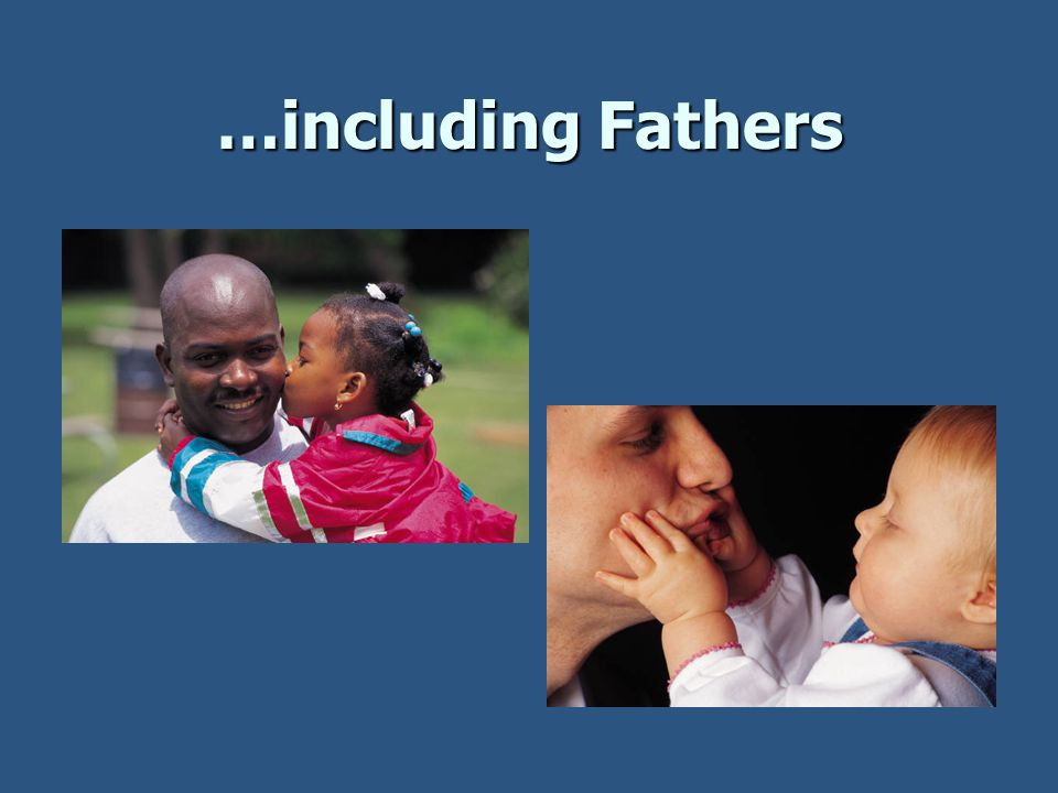 …including Fathers