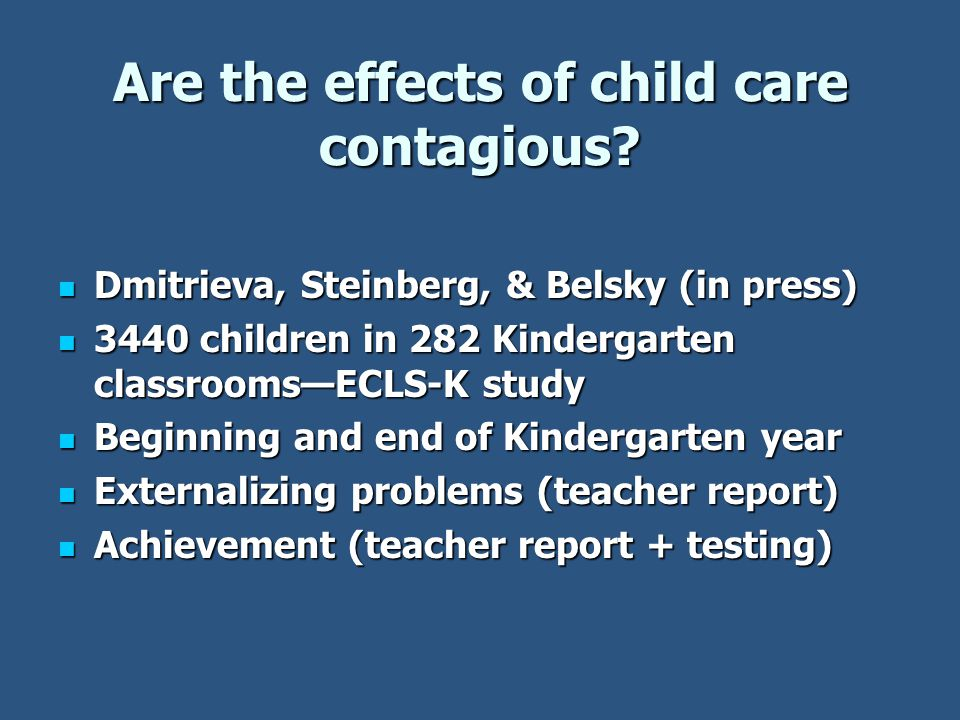 Are the effects of child care contagious.