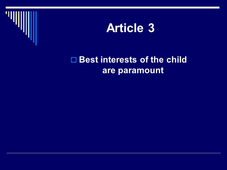 Article 3  Best interests of the child are paramount