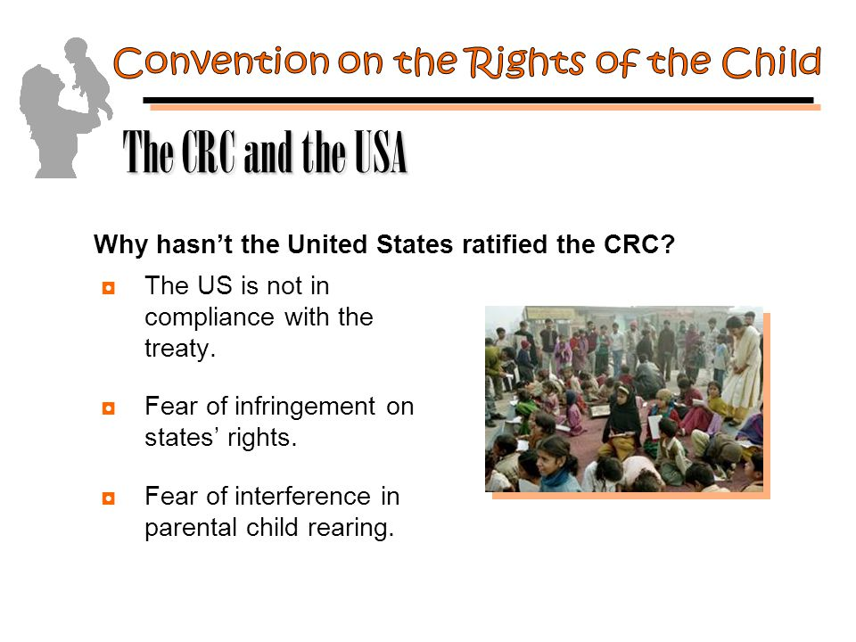 ◘The US is not in compliance with the treaty. ◘Fear of infringement on states' rights.