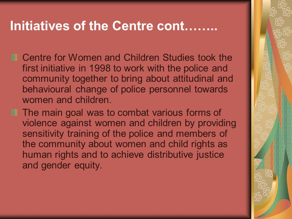 Initiatives of the Centre cont……..