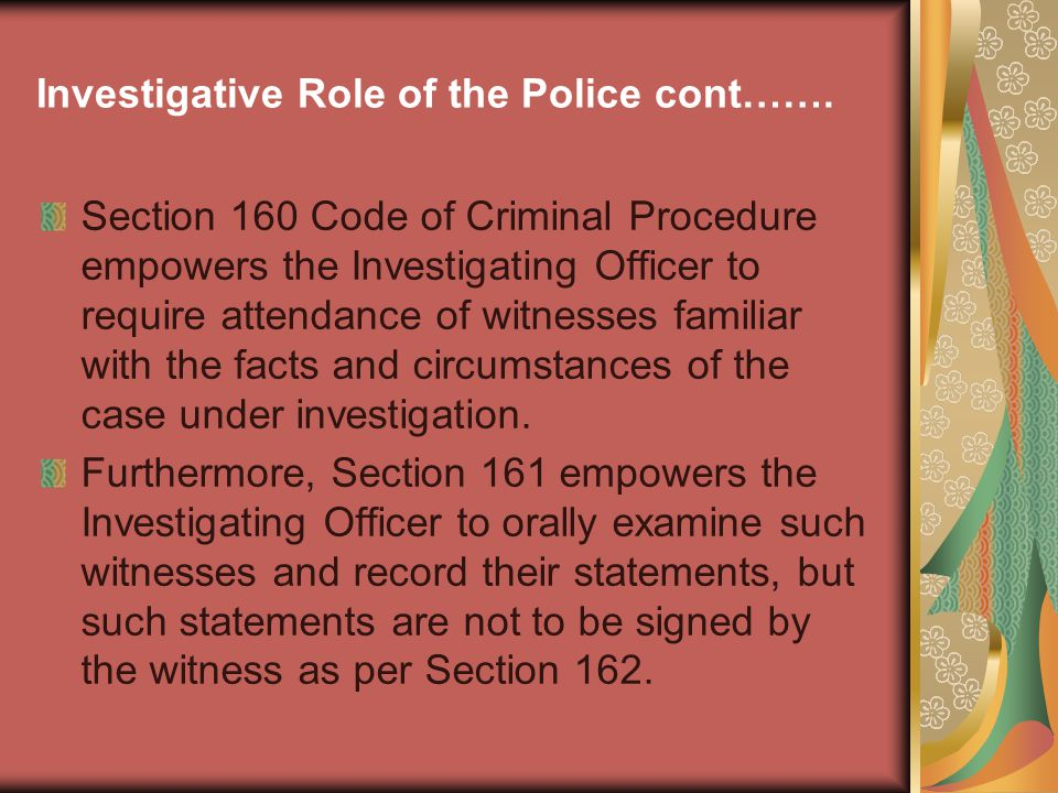 Investigative Role of the Police cont…….
