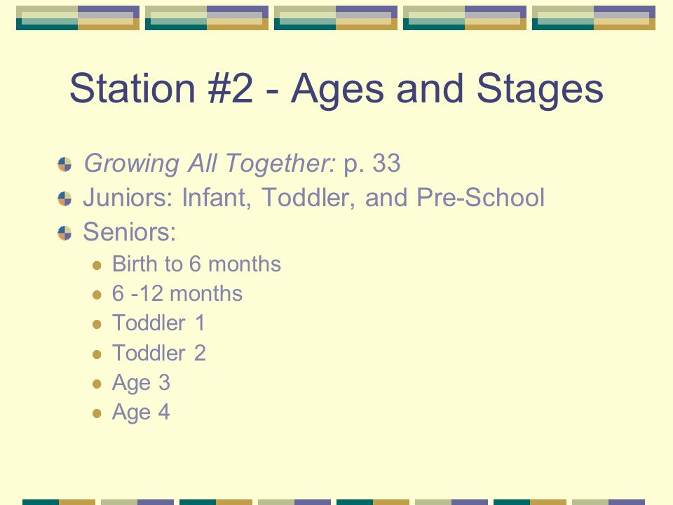Station #2 - Ages and Stages Growing All Together: p.