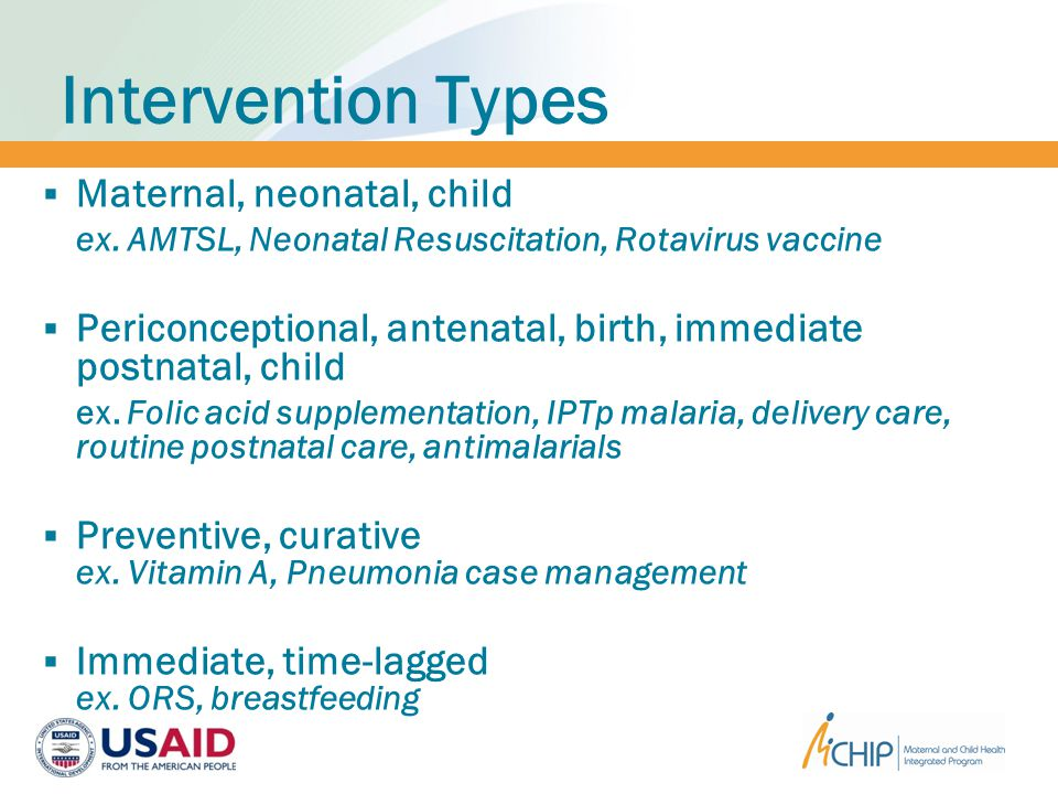 Intervention Types  Maternal, neonatal, child ex.