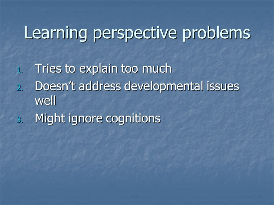 Learning perspective problems 1. Tries to explain too much 2.