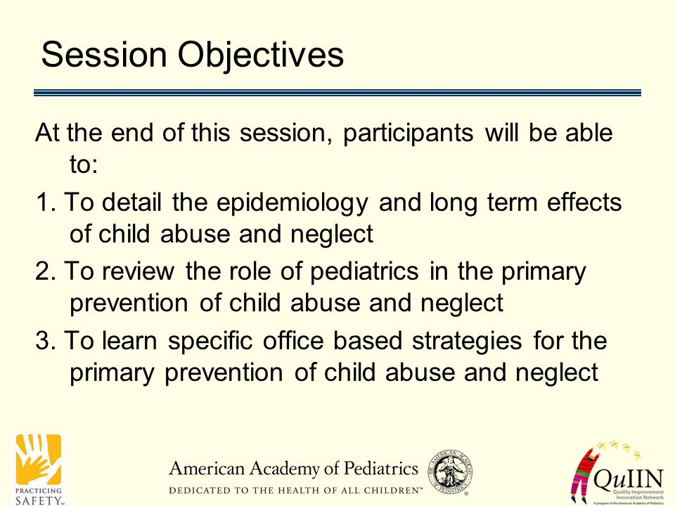 Session Objectives At the end of this session, participants will be able to: 1.