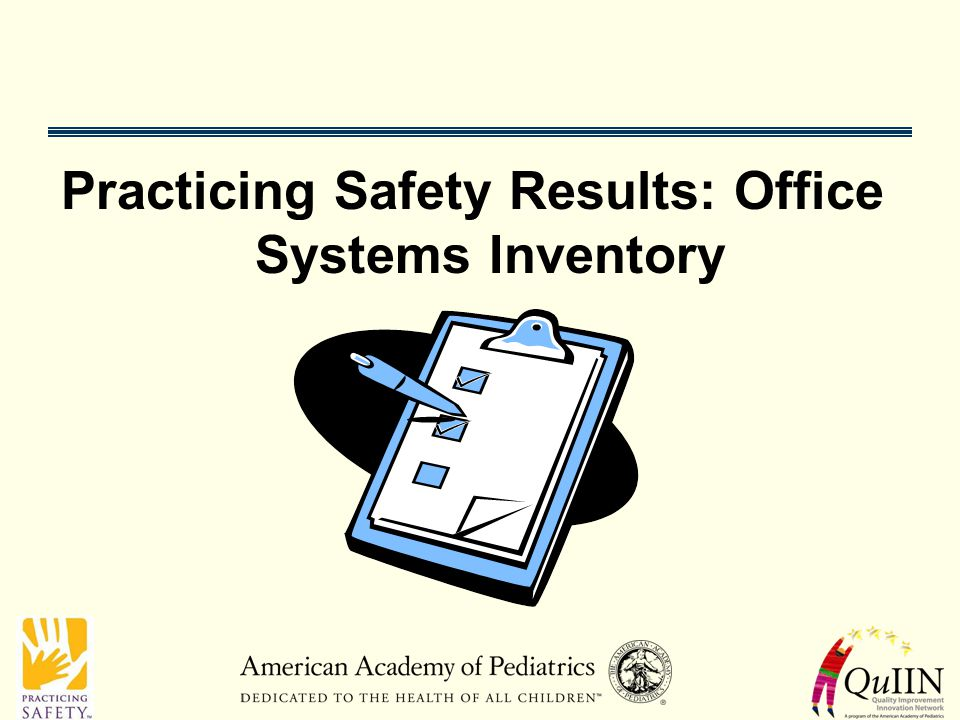 Practicing Safety Results: Office Systems Inventory