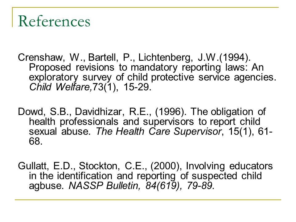 References Crenshaw, W., Bartell, P., Lichtenberg, J.W.(1994).