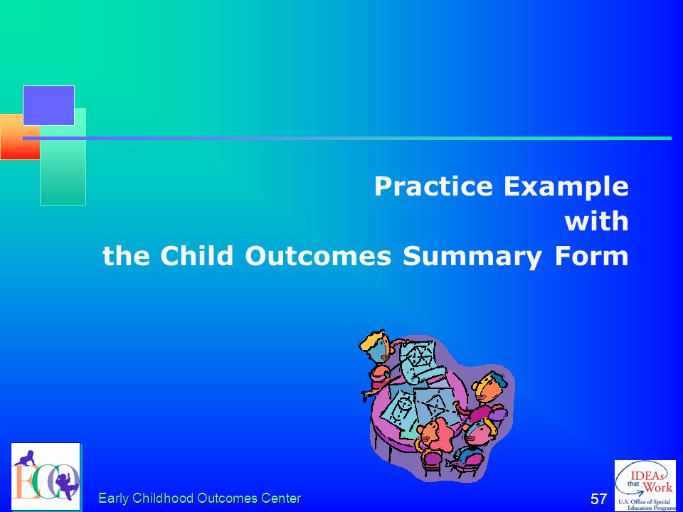 """Early Childhood Outcomes Center 56 """"Concerns"""" That Distinguish Ratings of 7 vs. 6 Concerns raised for which families and providers may want to offer e"""