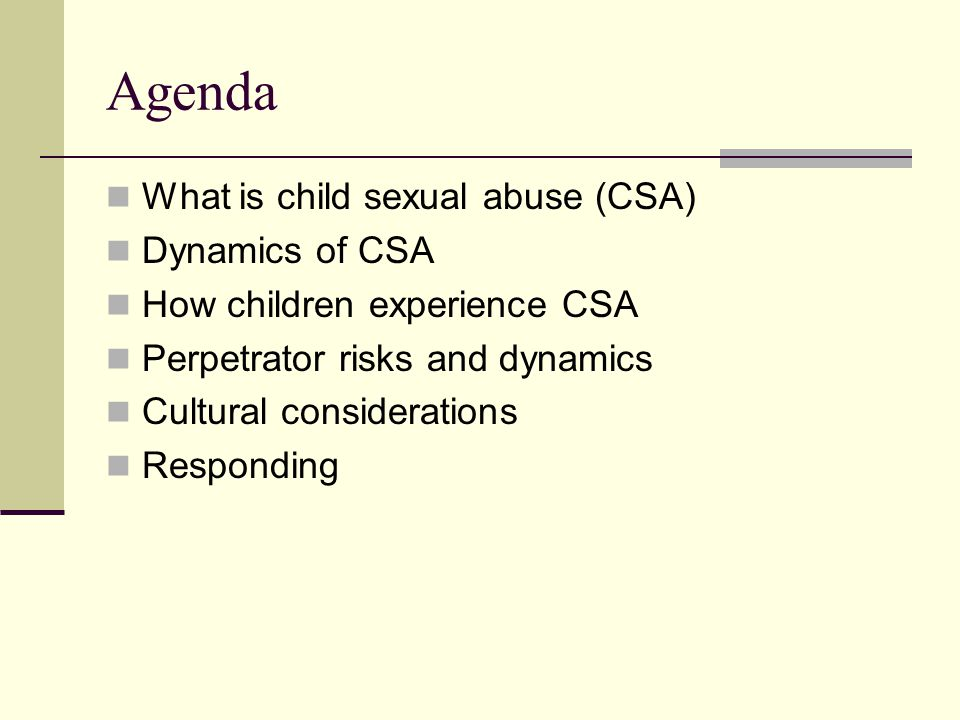 Perpetrator Stereotypes Myths Stranger danger Media focus All CSA perpetrators are male Dirty, perverted men Men who sexual abuse boys are homosexual