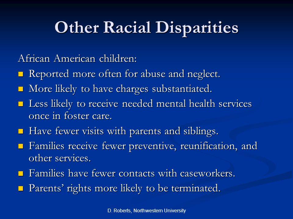 D.Roberts, Northwestern University Is Disproportionality Bad for Black Children.