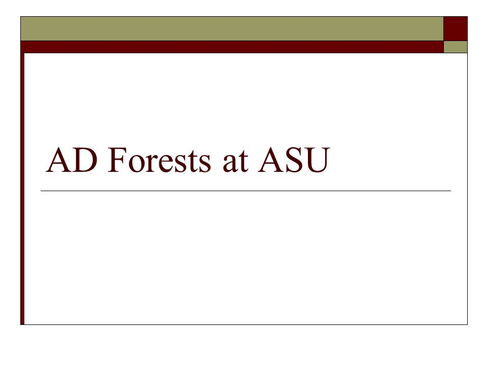 AD Forests at ASU