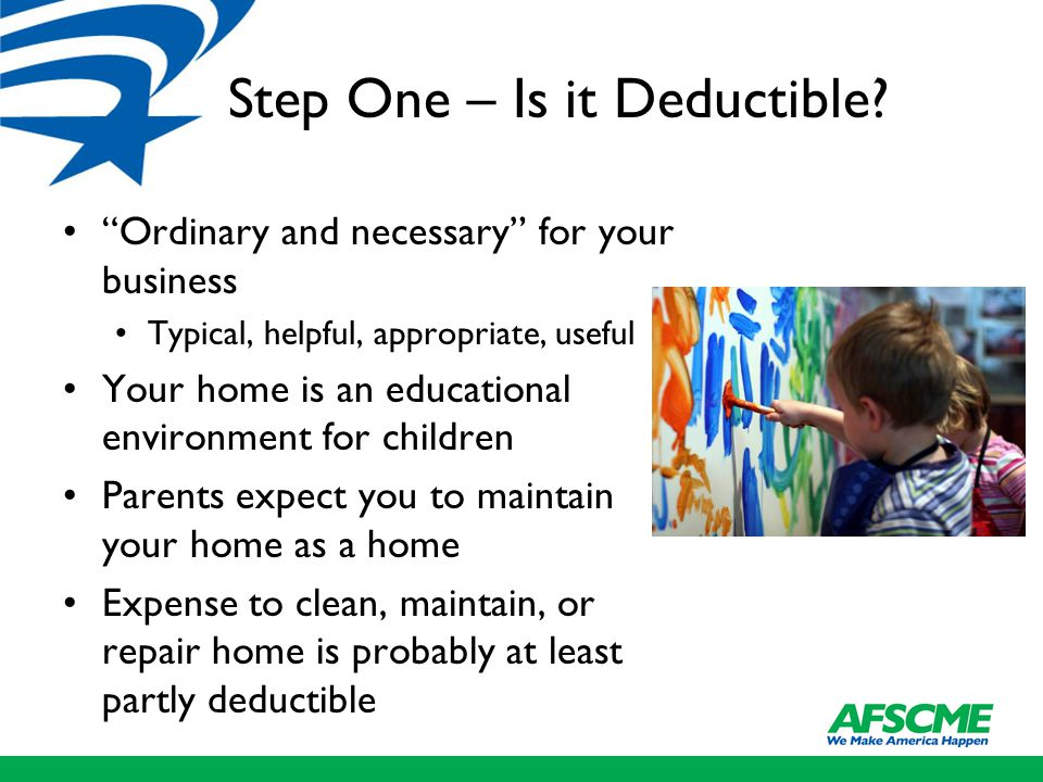 Step One – Is it Deductible.