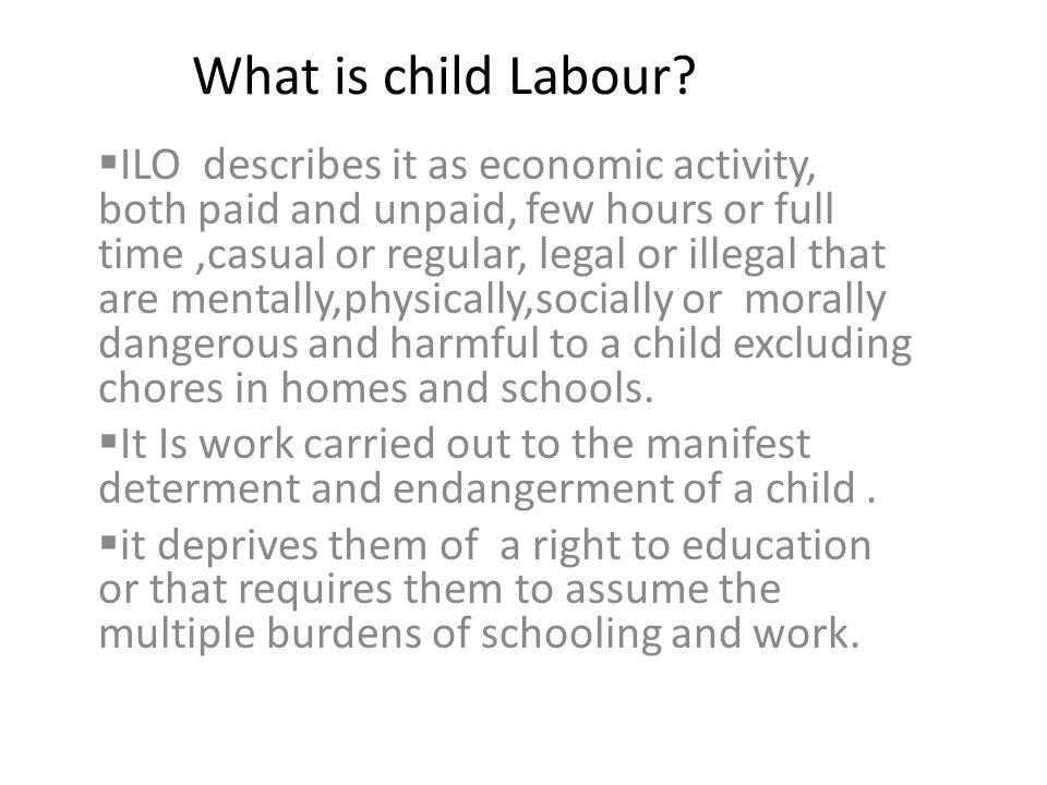 What is child Labour.