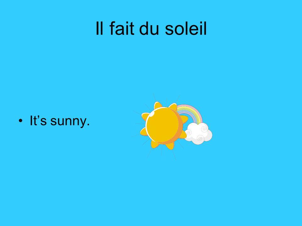 il fait bon It is good weather