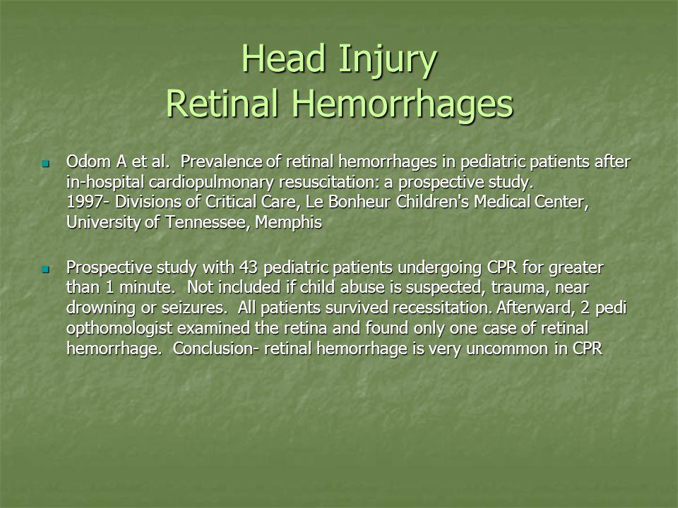 Head Injury Retinal Hemorrhages Odom A et al.