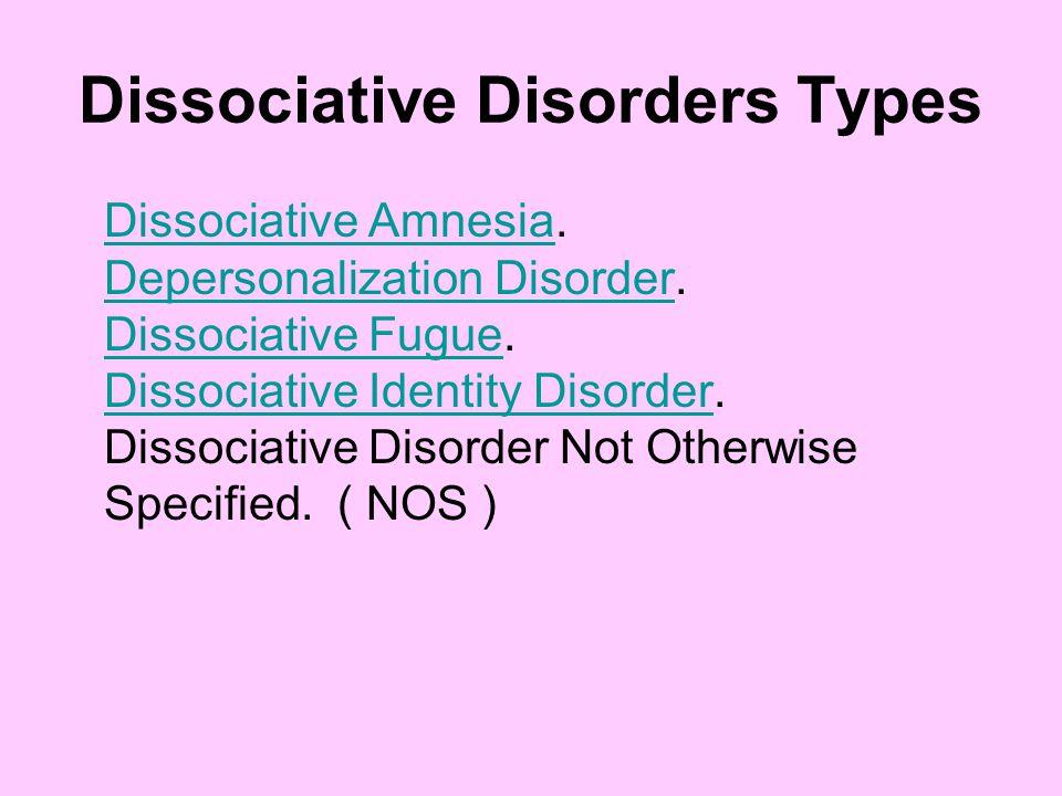 Dissociative Disorders Types Dissociative AmnesiaDissociative Amnesia.