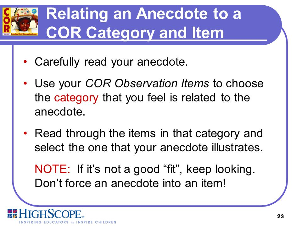 More about this Item COR Item Other items in this category COR Category Other categories Item levels Observation Items, page 33 Each COR Item has it's