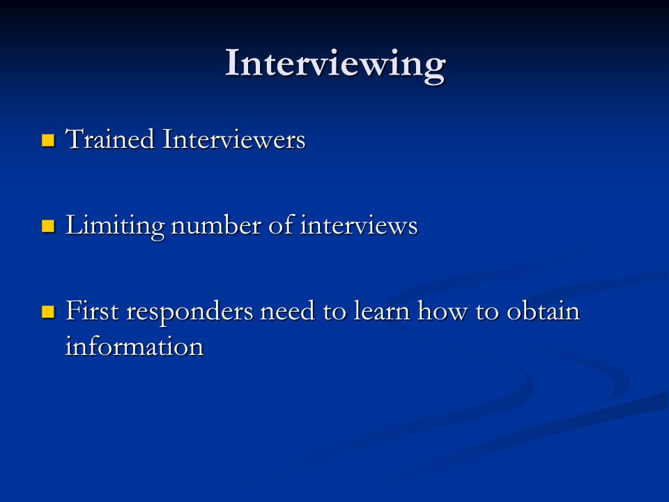 A Good Interview Should… Assess competence Assess competence Address context initial disclosure Address context initial disclosure Avoid direct and leading questions Avoid direct and leading questions Document body language Document body language Child's language Child's language Remember children think concretely Remember children think concretely